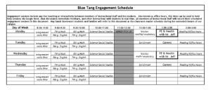 Blue Tang Engagement Schedule - updated 4-6-2020